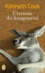 l'ivresse du kangourou, kenneth cook